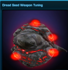 Dread Seed Weapon Tuning